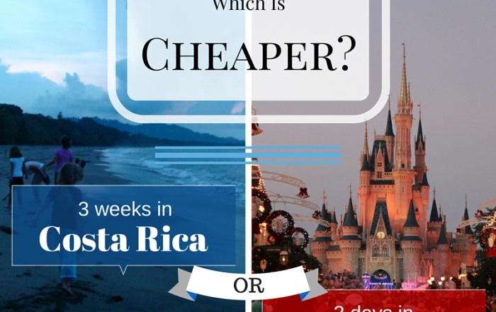 RTWFamilyTravel.com - Which is Cheaper Costa Rica or Disney World